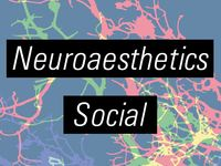 CNS Neuroaesthetics Social